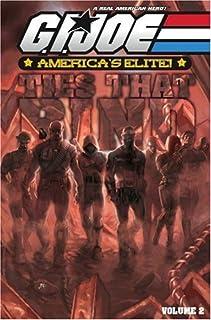 G.I. Joe - America's Elite Volume 2: The Ties That Bind: America's Elite - The Ties That Bind: V. 2
