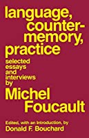 Language, Counter Memory, Practice (Cornell Paperbacks)