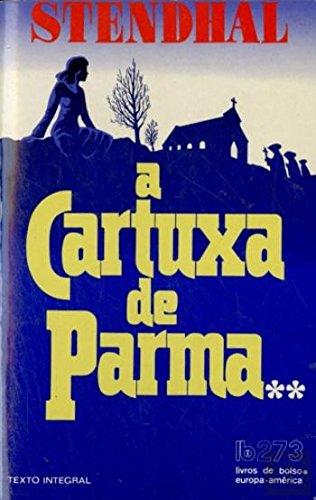 A Cartuxa de Parma Volume 2