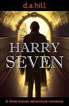 Harry Seven by [D.A. Hill]
