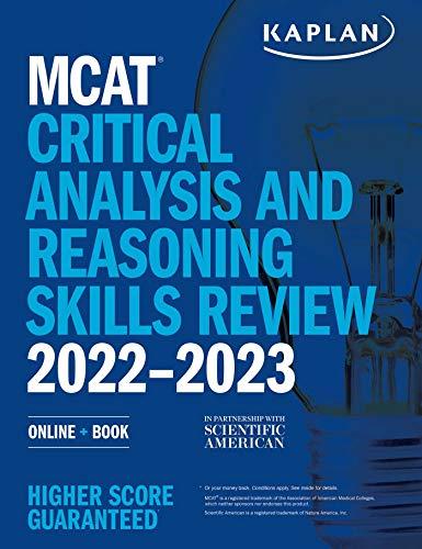 MCAT Critical Analysis and Reasoning Skills Review 2022-2023: Online + Book (Kaplan Test Prep)