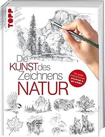 Die Kunst des Zeichnens Natur Die große Zeichenschule praxisnah & gut erklärt by frechverlag
