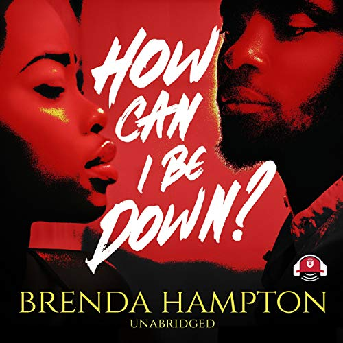 How Can I Be Down? audiobook cover art