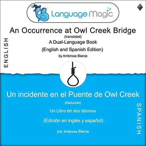 『An Occurrence at Owl Creek Bridge (translated) - Un incidente en el Puente de Owl Creek (traducido)』のカバーアート