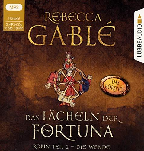 Das Lächeln der Fortuna - Das Hörspiel: Robin Teil 2 - Die Wende. (Die Waringham-Hörspiele, Band 2)