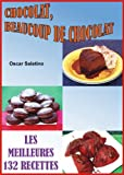 CHOCOLAT, BEAUCOUP CHOCOLAT (French Edition)