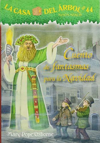 Cuento de Fantasmas Para La Navidad (La Casa Del Arbol)
