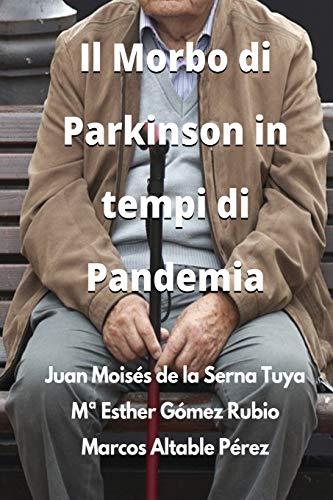Il Morbo di Parkinson in tempi di Pandemia