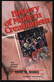 History of Modern Creationism, New Updated Edition