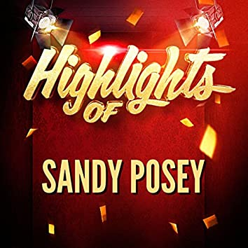 Highlights of Sandy Posey