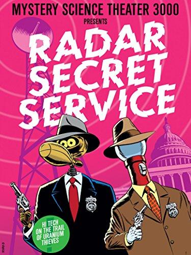 Mystery Science Theater 3000: Radar Secret Service