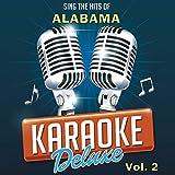 The Maker Said Take Her (Originally Performed By Alabama) [Karaoke Version]