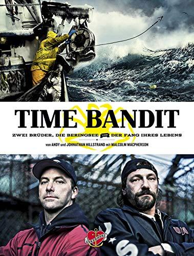 Time Bandit: Zwei Brüder, die Beringsee und der Fang ihres Lebens (Campfire 5)