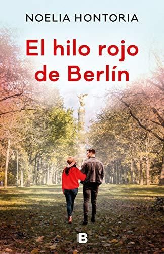 El hilo rojo de Berlín de Noelia Hontoria