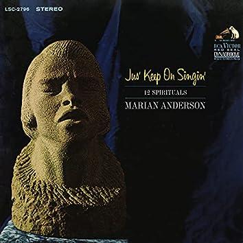 "Marian Anderson Performing ""Jus' Keep on Singin'"" & 11 More Spirituals (2021 Remastered Version)"