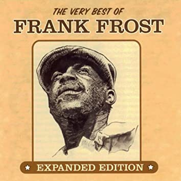 The Very Best Of Frank Frost (Expanded Edition)