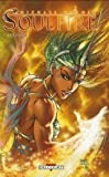 Soulfire, Tome 1 - Catalyseur