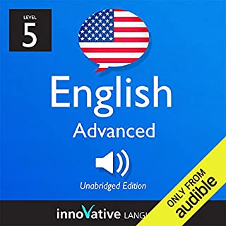 Learn English with Innovative Language's Proven Language System - Level 5: Advanced English audiobook cover art