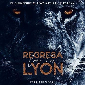 Regresa Con Tu Lyon