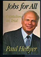 Jobs for All Capitalism on Trial 0458974102 Book Cover