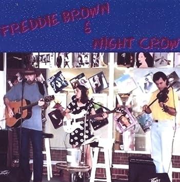 Freddie Brown & Night Crow