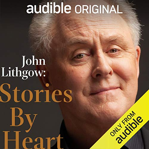 Stories by Heart                   By:                                                                                                                                 John Lithgow,                                                                                        Ring Lardner,                                                                                        P. G. Wodehouse,                   and others                          Narrated by:                                                                                                                                 John Lithgow                      Length: 2 hrs and 6 mins     217 ratings     Overall 4.0