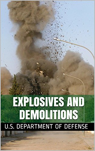 Explosives and Demolitions (English Edition)