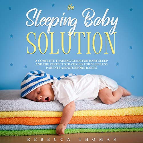 The Sleeping Baby Solution cover art