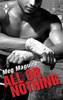 All Or Nothing by [Meg Maguire]