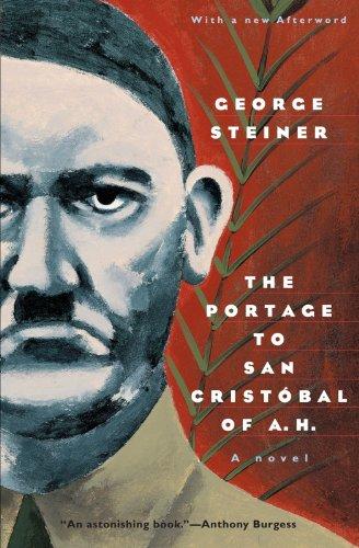 The Portage To San Cristobal Of A H A Novel Phoenix Fiction