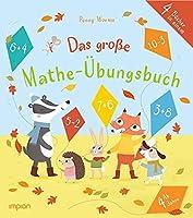 Das grosse Mathe-Uebungsbuch: 4 Buecher in einem: Addition und Subtraktion | Das Einmaleins | Brueche und Dezimale | Multiplizieren und Dividieren