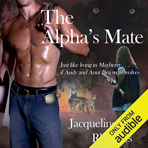 The Alpha's Mate Audiobook By Jacqueline Rhoades cover art