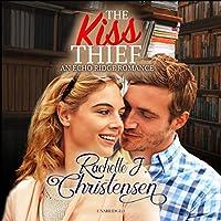 The Kiss Thief (Echo Ridge Romance)