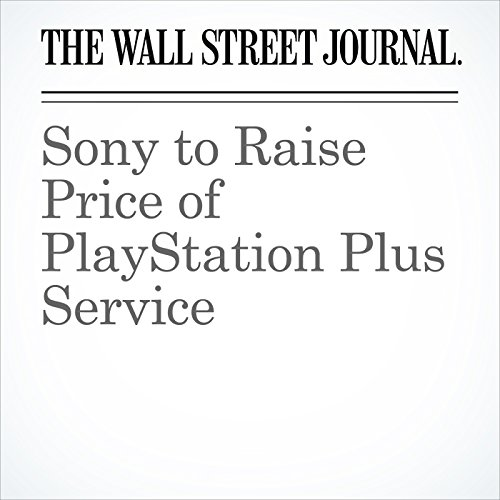 Sony to Raise Price of PlayStation Plus Service audiobook cover art