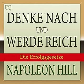 Denke nach und werde reich     Die 13 Erfolgsgesetze              De :                                                                                                                                 Napoleon Hill                               Lu par :                                                                                                                                 Peter Rehberg                      Durée : 10 h et 22 min     Pas de notations     Global 0,0