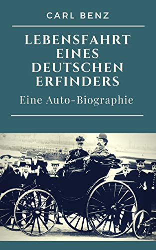 günstig Karl Benz-Deutsche Erfinderreise: Autobiographie Vergleich im Deutschland