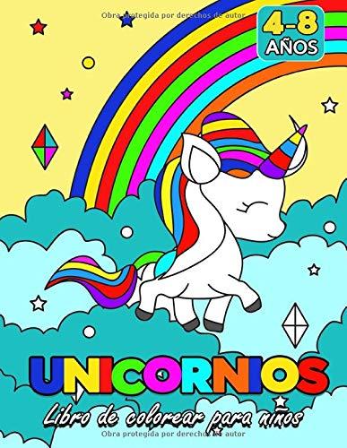 Unicornios: Libro de Colorear Para Niños y Niñas de 4 a 8 Años - 48 Dibujos Para Pintar