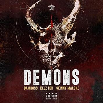 Demons (feat. Kelz TBK & $kinny Malon£)