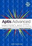 Aptis Advanced Masterclass: Reading & Listening