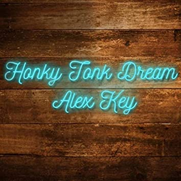 Honky Tonk Dream
