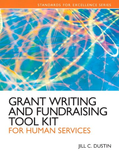 Grant Writing and Fundraising Tool Kit for Human Services Plus MyLab Search with eText -- Access Card Package (Standards