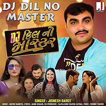 Dj Dil No Master