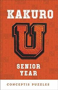 Kakuro U: Senior Year