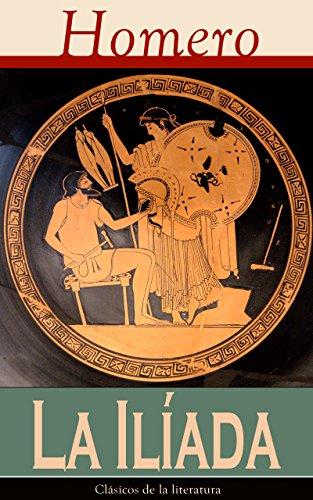 Livres Couvertures de La Iliada: Clásicos de la literatura Versión Kindle