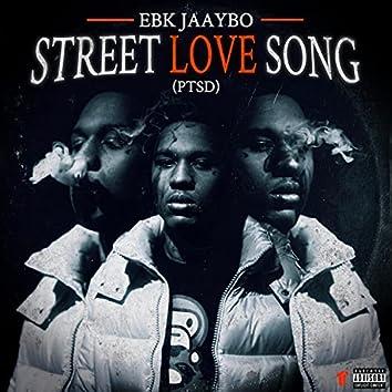 Street Love Song (PTSD)