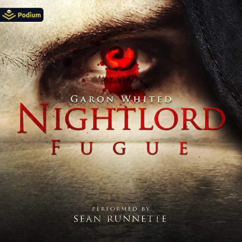 Fugue: Nightlord, Book 7