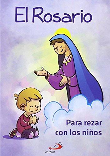 El Rosario para rezar con niños (Mis primeros libros)