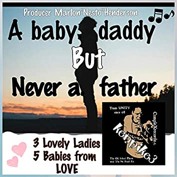Never a Father