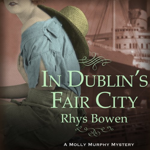 In Dublin's Fair City     Molly Murphy Series, Book 6              By:                                                                                                                                 Rhys Bowen                               Narrated by:                                                                                                                                 Nicola Barber                      Length: 9 hrs and 8 mins     11 ratings     Overall 4.4