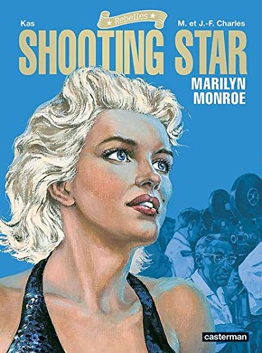 Shooting Star : Marilyn Monroe